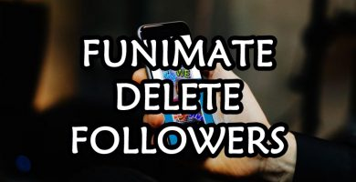 funimate-delete-followers