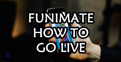 funimate-how-to-go-live