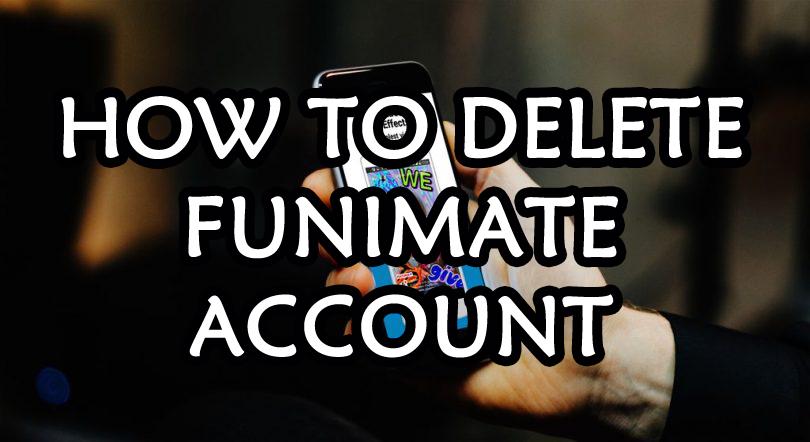how-to-delete-funimate-account